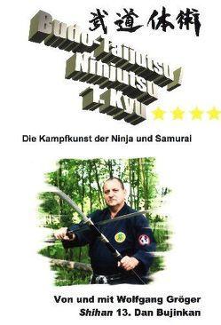 Budo-Taijutsu /Ninjutsu Lehrvideo zum 1.Kyu von Gröger,  Wolfgang