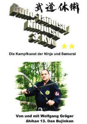 Budo-Taijutsu /Ninjutsu Lehrvideo zum 3.Kyu von Gröger,  Wolfgang