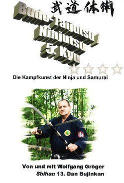 Budo-Taijutsu /Ninjutsu Lehrvideo zum 5.Kyu von Gröger,  Wolfgang