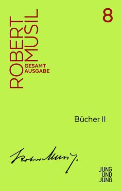 Bücher II von Fanta,  Walter, Musil,  Robert
