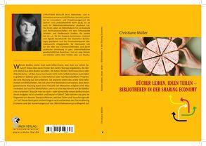 Bücher leihen Ideen teilen von Christiane ,  Müller