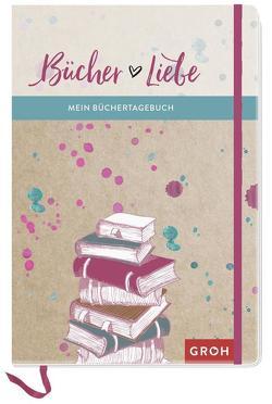 Bücher Liebe: Mein Büchertagebuch von Groh Kreativteam