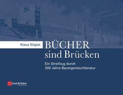 Bücher sind Brücken von Stiglat,  Klaus