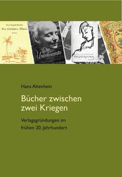 Bücher zwischen zwei Kriegen von Altenhein,  Hans