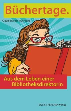 Büchertage. von Elsner-Overberg,  Claudia