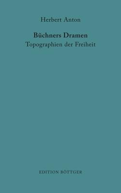 Büchners Dramen. von Anton,  Herbert