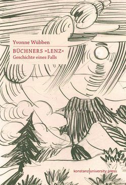 Büchners »Lenz« von Wübben,  Yvonne