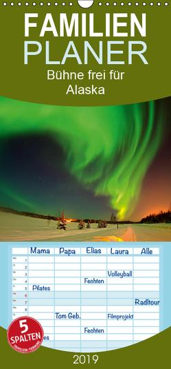 Bühne frei für – Alaska – Familienplaner hoch (Wandkalender 2019 , 21 cm x 45 cm, hoch) von Roder,  Peter