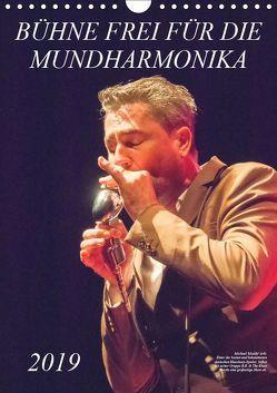 Bühne frei für die Mundharmonika (Wandkalender 2019 DIN A4 hoch) von Rohwer,  Klaus