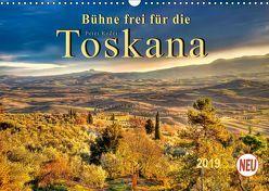 Bühne frei für die Toskana (Wandkalender 2019 DIN A3 quer)