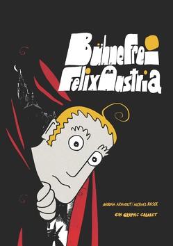 Bühne frei für Felix Austria von Arnaout,  Mouna, Kaiser,  Michael