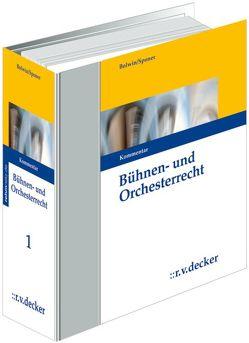Bühnen- und Orchesterrecht von Bolwin,  Rolf, Schmalbauch,  Ilka, Schroeder,  Michael, Sponer,  Wolf-Dieter