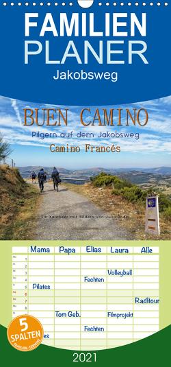 Buen Camino – pilgern auf dem Jakobsweg – Camino Francés – Familienplaner hoch (Wandkalender 2021 , 21 cm x 45 cm, hoch) von Roder,  Peter