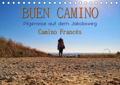 Buen Camino – Pilgerreise auf dem Jakobsweg – Camino Francés (Tischkalender 2019 DIN A5 quer) von Roder,  Peter