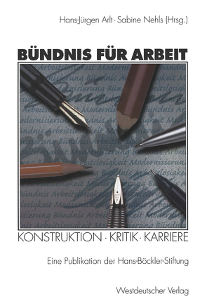 Bündnis für Arbeit von Arlt,  Hans-Jürgen, Nehls,  Sabine