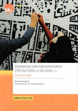 Bündnisse und Kooperationen für Kulturelle Bildung