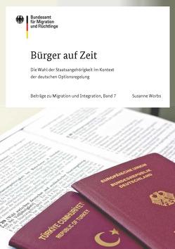Bürger auf Zeit von Worbs,  Susanne
