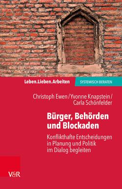 Bürger, Behörden und Blockaden