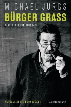 Bürger Grass von Jürgs,  Michael