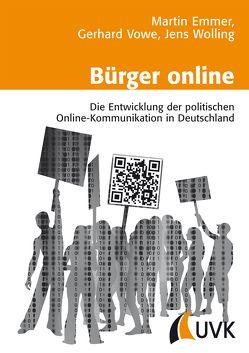 Bürger online von Emmer,  Martin, Vowe,  Gerhard, Wolling,  Jens