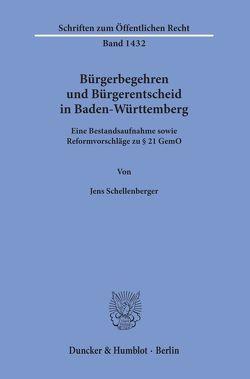 Bürgerbegehren und Bürgerentscheid in Baden-Württemberg. von Schellenberger,  Jens