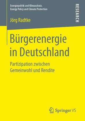 Bürgerenergie in Deutschland von Radtke,  Jörg