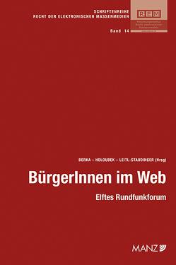 BürgerInnen im Web von Berka,  Walter, Houloubek,  Michael, Leitl-Staudinger,  Barbara