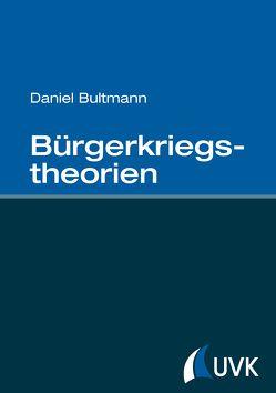 Bürgerkriegstheorien von Bultmann,  Daniel