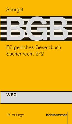 Bürgerliches Gesetzbuch mit Einführungsgesetz und Nebengesetzen (BGB) von Soergel,  Hans-Theodor, Stürner,  Rolf