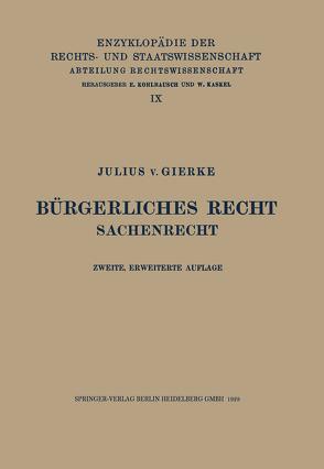 Bürgerliches Recht von von Gierke,  Julius