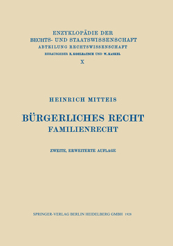 Bürgerliches Recht von Mitteis,  Heinrich