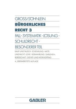 Bürgerliches Recht 3 von Groß,  Willi, Söhnlein,  Walter