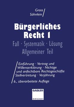 Bürgerliches Recht I von Groß,  Willi, Söhnlein,  Walter