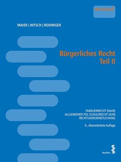 Bürgerliches Recht Teil II von Maier,  Teresa, Nitsch,  Stephanie, Reidinger,  Alexander