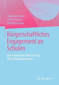 Bürgerschaftliches Engagement an Schulen von Braun,  Sebastian, Hansen,  Stefan, Langner,  Ronald