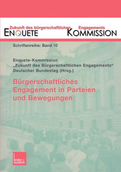 Bürgerschaftliches Engagement in Parteien und Bewegungen von Kommission,  Enquete