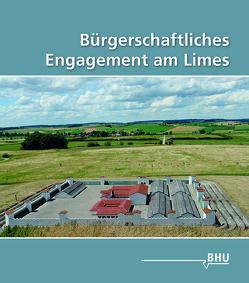 Bürgerschaftliches Engagement am Limes von Bund Heimat und Umwelt in Deutschland