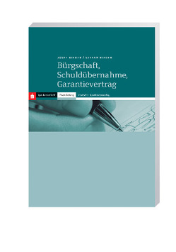 Bürgschaft, Schuldübernahme, Garantievertrag von Rieder,  Josef, Stefan,  Rieder