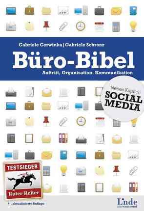 Büro-Bibel von Cerwinka,  Gabriele, Schranz,  Gabriele