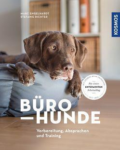 Bürohunde von Engelhardt,  Marc, Richter,  Stefanie
