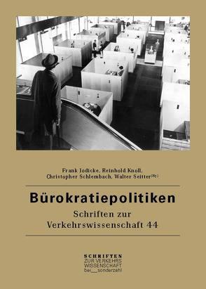 Bürokratiepolitiken von Jödicke,  Frank, Knoll,  Reinhold, Schlembach,  Christopher, Seitter,  Walter