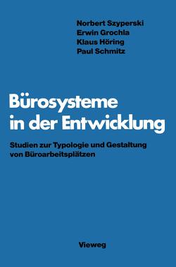 Bürosysteme in der Entwicklung von Szyperski,  Norbert