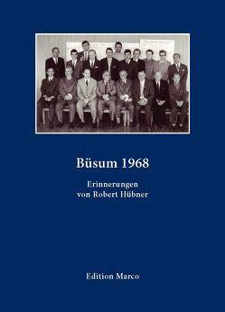 Büsum 1968 von Huebner,  Robert