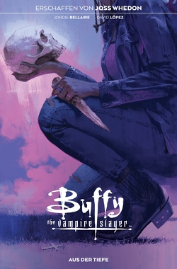 Buffy the Vampire Slayer von Bellaire,  Jordie, Mora,  Dan, Whedon,  Joss