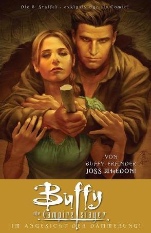 Buffy The Vampire Slayer (Staffel 8) von Jeanty,  Georges, Meltzer,  Brad, Moline,  Karl, Owens,  Andy, Whedon,  Joss