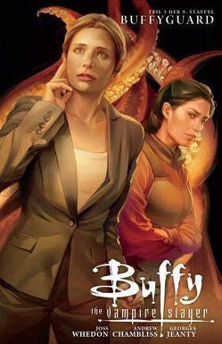 Buffy The Vampire Slayer (Staffel 9) von Chambliss,  Andrew, Espenson,  Jane, Whedon,  Joss