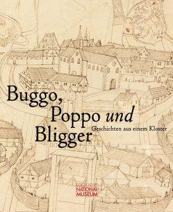 Buggo, Poppo und Bligger. Geschichten aus einem Kloster. Publikation zur Ausstellung vom 10. Oktober 2019 bis 19. April 2020 von Grossmann,  G Ulrich