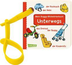 Buggy-Bücher: Mein Buggy-Bildwörterbuch: Unterwegs von Fischer,  Lucia, Silveira,  Gabriela