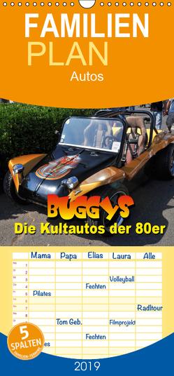 Buggys – die Kultautos der 80er – Familienplaner hoch (Wandkalender 2019 , 21 cm x 45 cm, hoch) von Bartruff,  Thomas