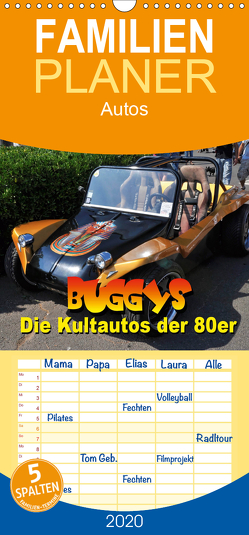 Buggys – die Kultautos der 80er – Familienplaner hoch (Wandkalender 2020 , 21 cm x 45 cm, hoch) von Bartruff,  Thomas
